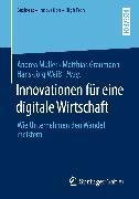 Cover-Bild zu Innovationen für eine digitale Wirtschaft (eBook) von Müller, Andrea (Hrsg.)