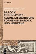 Cover-Bild zu Barock en miniature - Kleine literarische Formen in Barock und Moderne (eBook) von Müller, Matthias (Hrsg.)