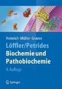 Cover-Bild zu Löffler/Petrides Biochemie und Pathobiochemie von Heinrich, Peter C. (Hrsg.)