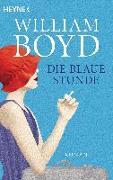 Cover-Bild zu Die blaue Stunde von Boyd, William
