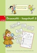 Cover-Bild zu Grammatik - kompetent! 3 von Stocker-Müller, Carina