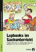 Cover-Bild zu Lapbooks im Sachunterricht - 1./2. Klasse von Kirschbaum, Klara
