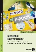 Cover-Bild zu Lapbooks: Umweltschutz - 2.-4. Klasse (eBook) von Kirschbaum, Klara