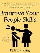 Cover-Bild zu Improve Your People Skills (eBook) von King, Patrick
