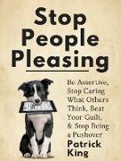 Cover-Bild zu Stop People Pleasing (eBook) von King, Patrick