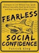 Cover-Bild zu Fearless Social Confidence (eBook) von King, Patrick