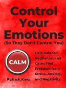 Cover-Bild zu Control Your Emotions (eBook) von King, Patrick