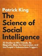 Cover-Bild zu The Science of Social Intelligence (eBook) von King, Patrick