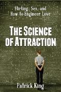 Cover-Bild zu The Science of Attraction (eBook) von King, Patrick