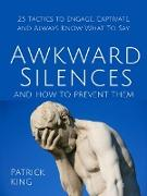 Cover-Bild zu Awkward Silences and How to Prevent Them (eBook) von King, Patrick
