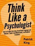 Cover-Bild zu Think Like a Psychologist (eBook) von King, Patrick