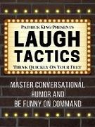 Cover-Bild zu Laugh Tactics (eBook) von King, Patrick