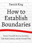 Cover-Bild zu How to Establish Boundaries (eBook) von King, Patrick