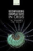 Cover-Bild zu Reconfiguring European States in Crisis (eBook) von King, Desmond (Hrsg.)