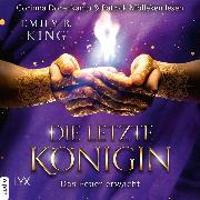 Cover-Bild zu Das Feuer erwacht - Die letzte Königin - Die Hundredth Queen Reihe, Teil 2 (Ungekürzt) (Audio Download) von King, Emily R.