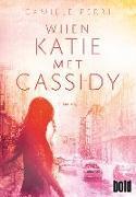 Cover-Bild zu When Katie met Cassidy von Perri, Camille