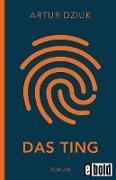 Cover-Bild zu Das Ting (eBook) von Dziuk, Artur