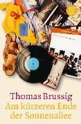 Cover-Bild zu Am kürzeren Ende der Sonnenallee von Brussig, Thomas