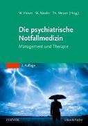 Cover-Bild zu Hewer, Walter (Hrsg.): Die psychiatrische Notfallmedizin