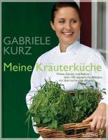 Cover-Bild zu Meine Kräuterküche von Kurz, Gabriele