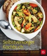 Cover-Bild zu Selbstversorger-Kochbuch von von Radziewsky, Elke