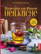 Cover-Bild zu Hildegard von Bingen Heilküche von Martin, Jutta I.