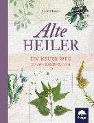 Cover-Bild zu Alte Heiler von Koch, Judith