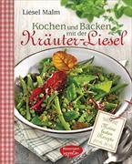Cover-Bild zu Kochen und Backen mit der Kräuter-Liesel von Malm, Liesel