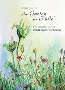 Cover-Bild zu Im Garten der Fülle von Frei, Antara Raiy
