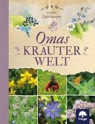Cover-Bild zu Omas Kräuterwelt von Zipfelmayer, Gerda