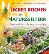 Cover-Bild zu Lecker kochen mit den Naturgeistern von Ruland, Jeanne
