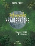 Cover-Bild zu Magische Kräuterküche von Meier, Gabriele