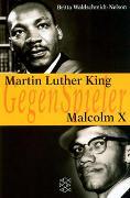 Cover-Bild zu Waldschmidt-Nelson, Britta: Martin Luther King - Malcolm X