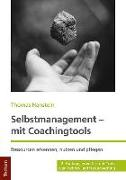 Cover-Bild zu Hanstein, Thomas: Selbstmanagement - mit Coachingtools