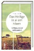 Cover-Bild zu Hanstein, Thomas: Das Heilige in allem hören