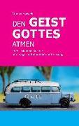 Cover-Bild zu Hanstein, Thomas: Den Geist Gottes atmen