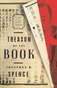Cover-Bild zu Spence, Jonathan D.: Treason by the Book