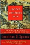 Cover-Bild zu Spence, Jonathan D.: God's Chinese Son: The Taiping Heavenly Kingdom of Hong Xiuquan