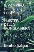 Cover-Bild zu Il Vampiro Della Foresta/I Misteri Della Giungla Nera