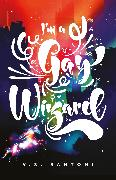 Cover-Bild zu I'm a Gay Wizard