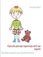 Cover-Bild zu Il piccolo principe supervispo ed il suo segreto