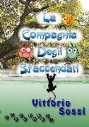 Cover-Bild zu La Compagnia Degli Sfaccendati