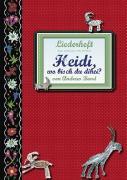 Cover-Bild zu Heidi, wo bisch du dihei? Liederheft