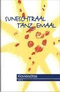 Cover-Bild zu Suneschtraal tanz emaal. Klaviersätze
