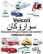Cover-Bild zu Italiano-Curdo Veicoli Dizionario Bilingue Illustrato Per Bambini