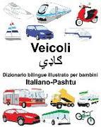 Cover-Bild zu Italiano-Pashtu Veicoli Dizionario Bilingue Illustrato Per Bambini