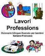 Cover-Bild zu Italiano-Francese Lavori/Professions Dizionario Bilingue Illustrato Per Bambini
