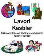 Cover-Bild zu Italiano-Uzbeco Lavori/Kasblar Dizionario Bilingue Illustrato Per Bambini