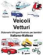 Cover-Bild zu Italiano-Maltese Veicoli/Vetturi Dizionario Bilingue Illustrato Per Bambini