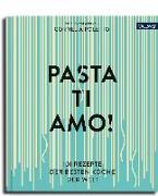 Cover-Bild zu Pasta, ti amo!